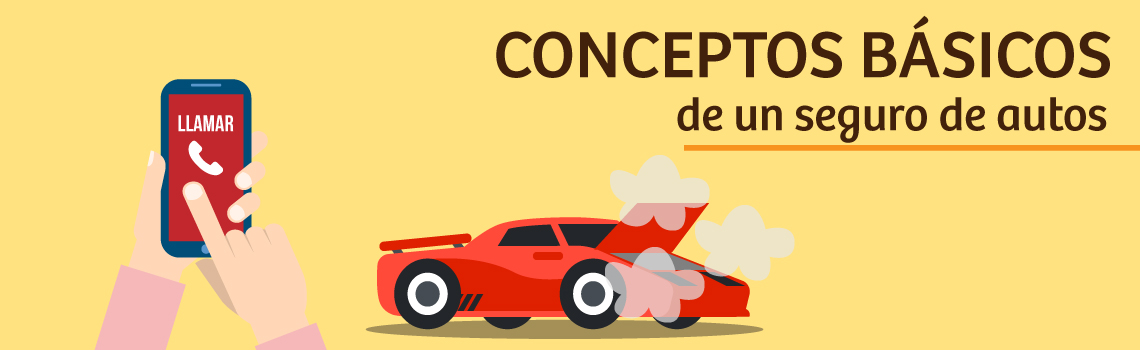 Conceptos básicos de un seguro de autos