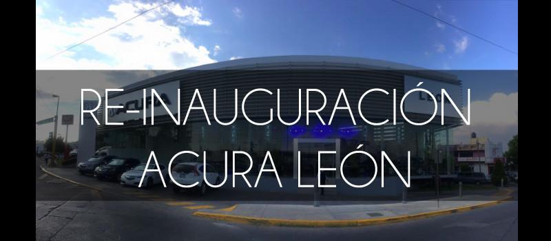 Reapertura Acura León 2016