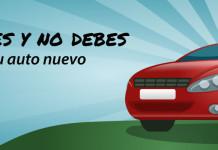 Lo que no debes y no debes hacer con tu auto nuevo