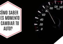 ¿Como sabber si es buen momento para cambiar de auto?